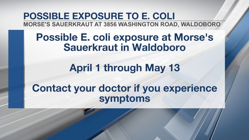 Possible exposure to E. coli