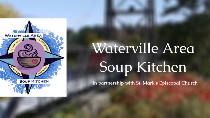 Waterville Area Soup Kitchen.