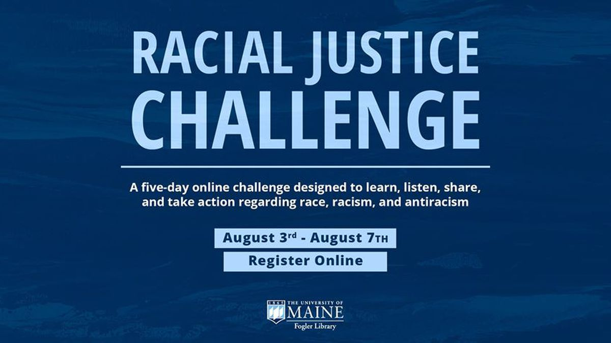 info panel for UMaine Racial Justice Challenge