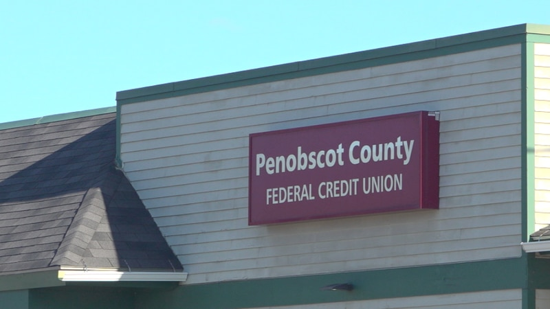 Penobscot County Federal Credit Union.